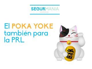 El POKA YOKE, también para la prevención de riesgos laborales