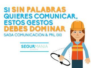 Si sin palabras quieres comunicar, estos gestos debes dominar –  Saga Comunicación y PRL (III)